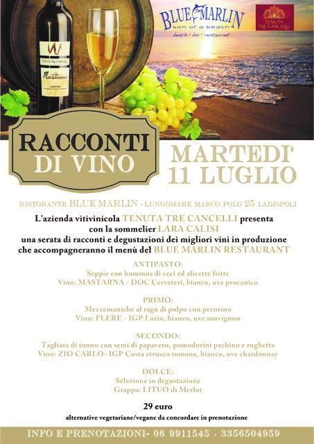 Tenuta Tre Cancelli & Blue Marlin – Racconti di vino